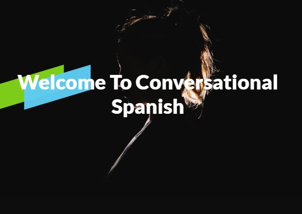 Conversational Spanish (CE002_CRN50500)