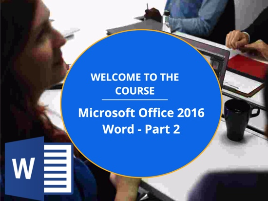 Microsoft Office Word 2016: Part 2 (CE958_CRN60444)