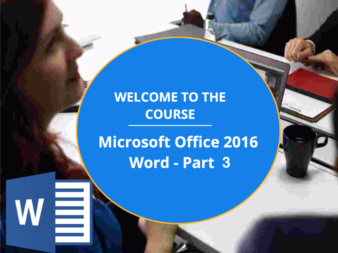 Microsoft Office Word 2016: Part 3 (CE049_CRN60445)